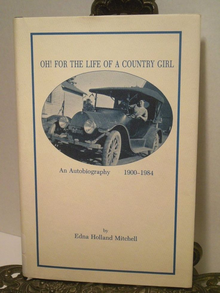 1900 1984 Edna Holland Mitchell Grew Up Michigan Genesee Life of a Country Girl