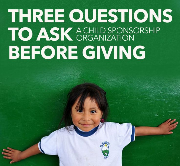 Three Questions To Ask A Child Sponsorship Organization Before Giving | Need help choosing a child sponsorship organization to give to? These three questions will help you collect the information you need to give wisely and effectively.