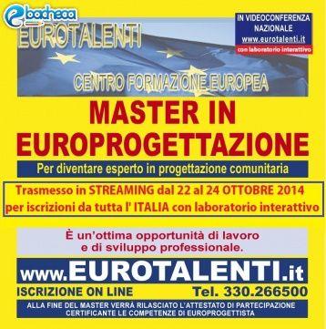 Anteprima Corso EuroprogettiDiventa esperto EUROPROGETTISTA. Opportunità occupazionale e di sviluppo-- acquisirai le competenze professionali per utilizzare i Fondi Europei.MASTER in EUROPROGETTAZIONE RIPARTI CON UNA COMPETENZA INNOVATIVA  TARIFFA SPECIALE PER PROFESSIONISTI, PROFESSORI E STUDENTI UNIVERSITARI. Professionale.  AL PREZZO PIU' COMPETITIVO D'ITALIA.