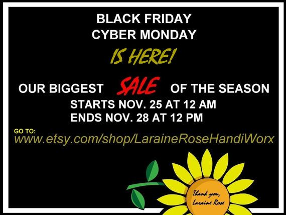 BLACK FRIDAY SALE  Nov 25 12 am to Nov 28 by LaraineRoseHandiWorx