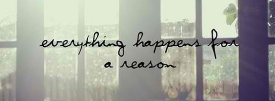 """""""Everything happens for a reason.""""  See more at: http://justbestcovers.com/  for more life quotes & sayings  #life #quotes"""