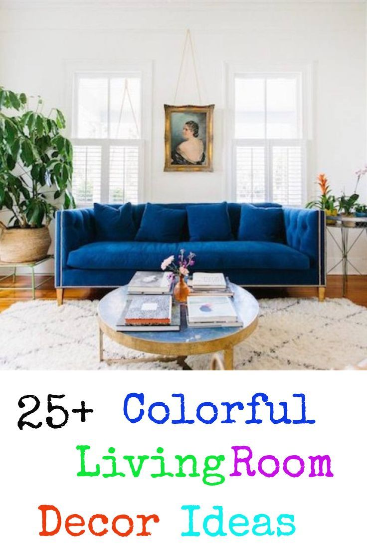 51 Gemtone Living Room Decor Ideas Colourful Living Room Decor Living Room Decor Colors Colourful Living Room
