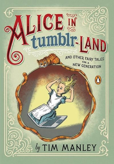 Penguin is publishing a book of fairy tales called Alice in Tumblr-land: And Other Fairy Tales for a New Generation. Out 10/29