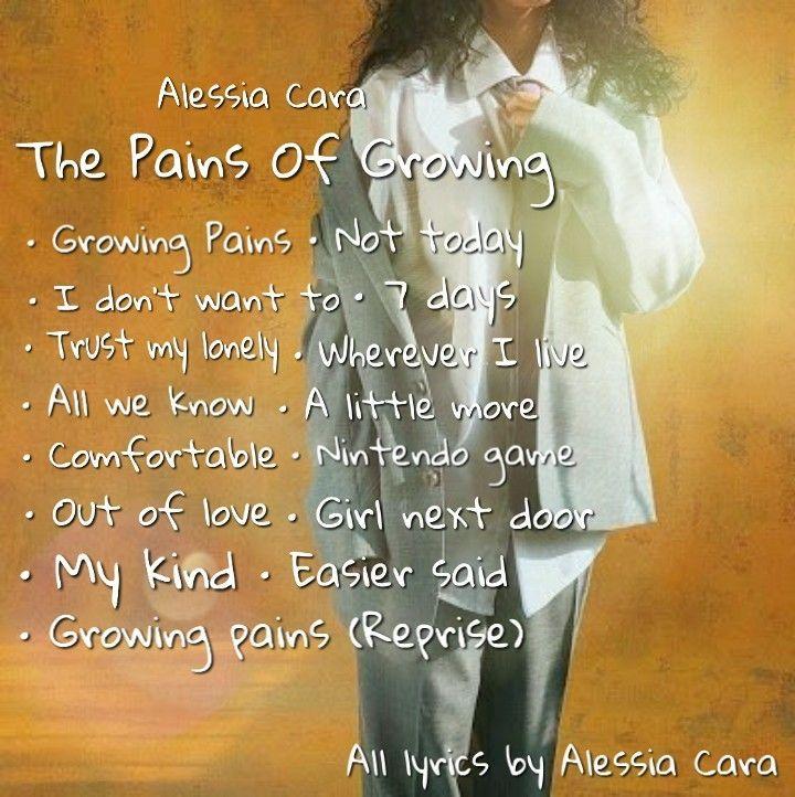 Alessia Cara The Pains Of Growing Alessia Cara All Lyrics