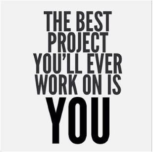 the greatest investment you'll ever make is in yourself | The best project you'll ever work on…