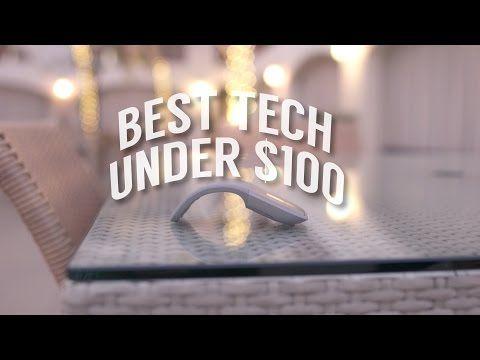 The Best Tech Under $100 - November 2015 - YouTube