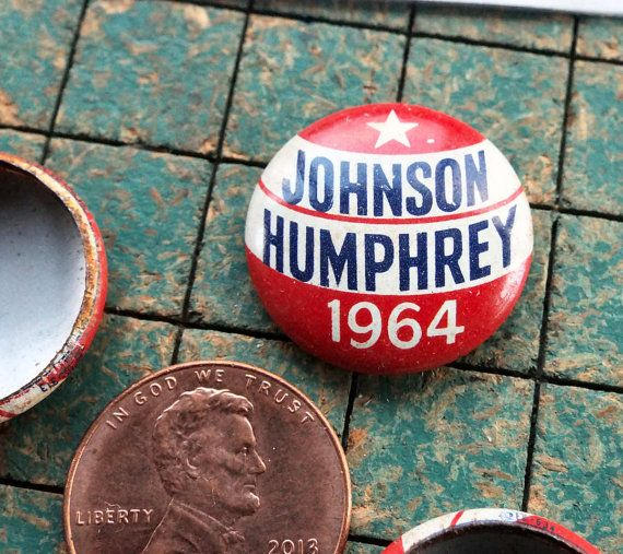 Johnson Humphrey 1964 campaign button Presidential Election