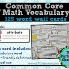 This packet contains 125 vocabulary word cards that will serve as a valuable resource for your students and an attractive addition to your classroom. Each of the cards directly relates to the 3rd grade Common Core standards.  Each card was designed to be clear, complete and easy to see/understand. They all contain a math vocabulary word, kid-friendly definition, and related visual cue.
