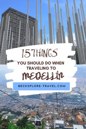 15 Awesome Things to do in Medellín