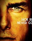 Jack Reacher 2 Asla Geri Dönme (2016) Türkçe Dublaj Altyazılı Full HD Film İzle