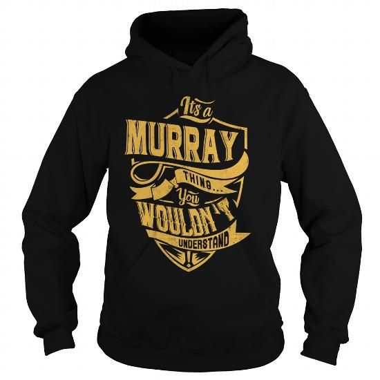 ITS a MURRAY THING YOU WOULDNT UNDERSTAND BEST90
