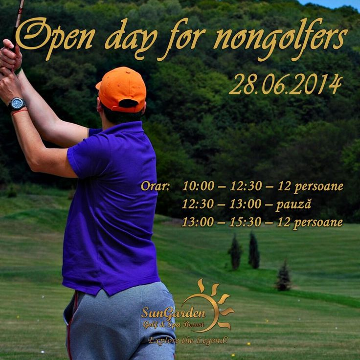 Learn to play golf! We invite you, on 6/28/2014,  to spend a memorable day: Open Day for NonGolfers. It's FREE!  http://sungardenresort.ro/news-archive/122-open-day-for-non-golfers