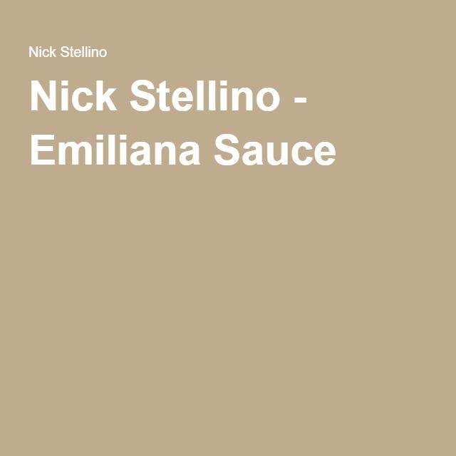 Nick Stellino - Emiliana Sauce