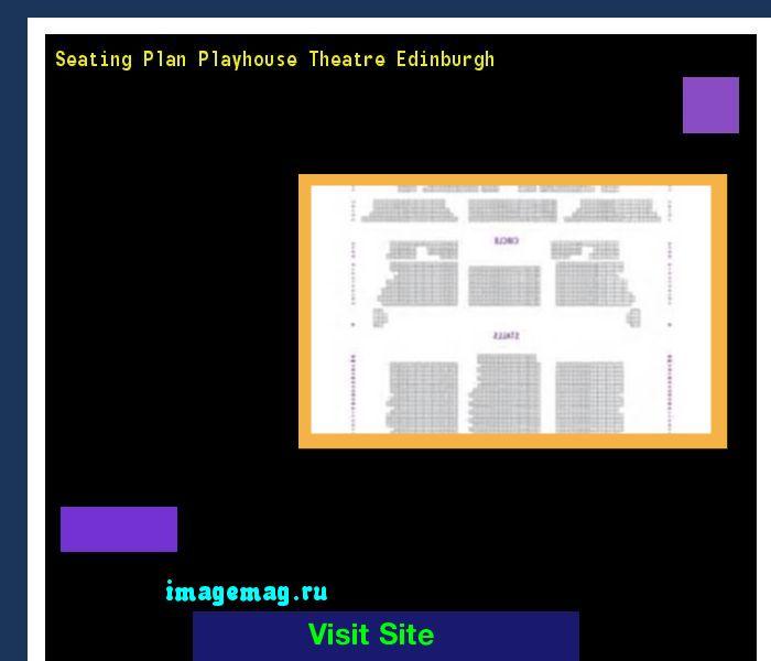 Seating Plan Playhouse Theatre Edinburgh 191137 - The Best Image Search