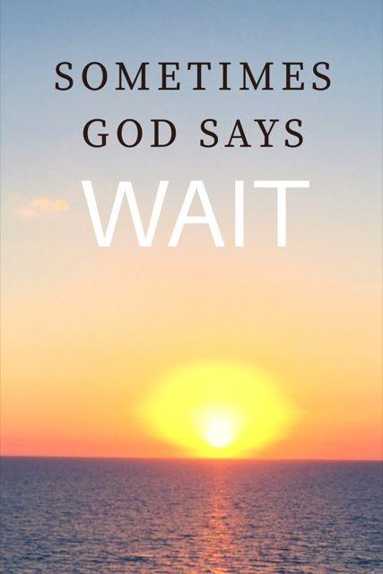 Sometimes God Says WAIT: Book Announcement