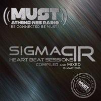Dj Stergios T. Aka Sigma Pr - Heart Beat Sessions 18 Mar. 2016 @ Radio Must (Athens) by DJ STERGIOS T. (SIGMA PR) on SoundCloud