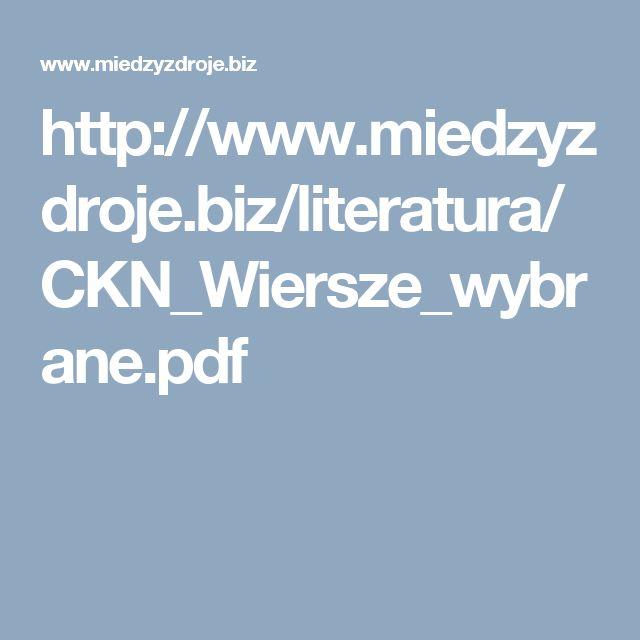 http://www.miedzyzdroje.biz/literatura/CKN_Wiersze_wybrane.pdf