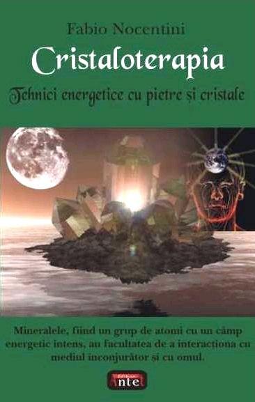 """""""Cristaloterapia. Tehnici energetice cu pietre si cristale"""", Bucarest, Editura Antet, 2005. http://www.fabionocentini.it"""