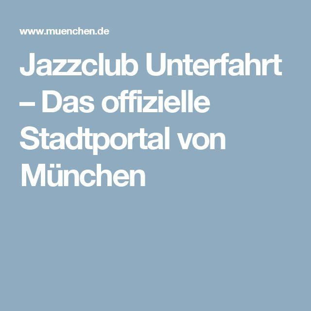 Jazzclub Unterfahrt – Das offizielle Stadtportal von München