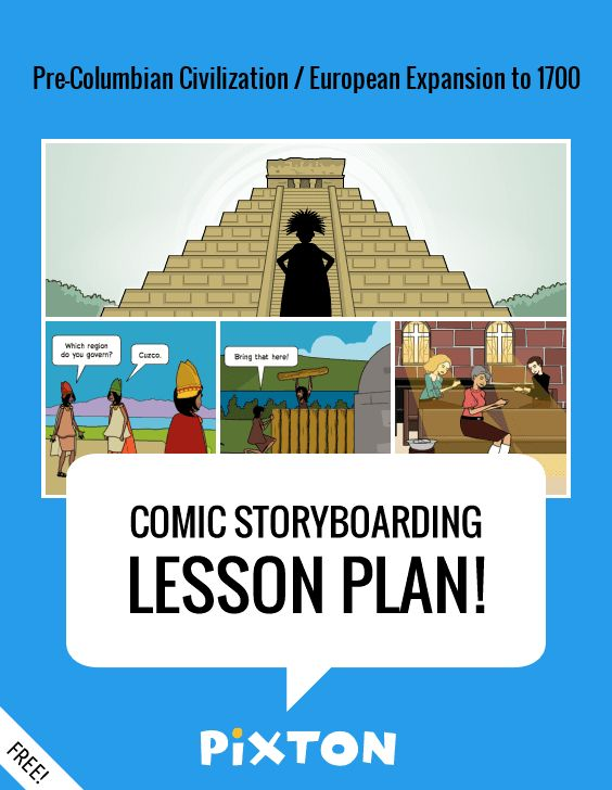 Lesson Plan Pre-Columbian Civilization \/ European Expansion to - interactive storyboards