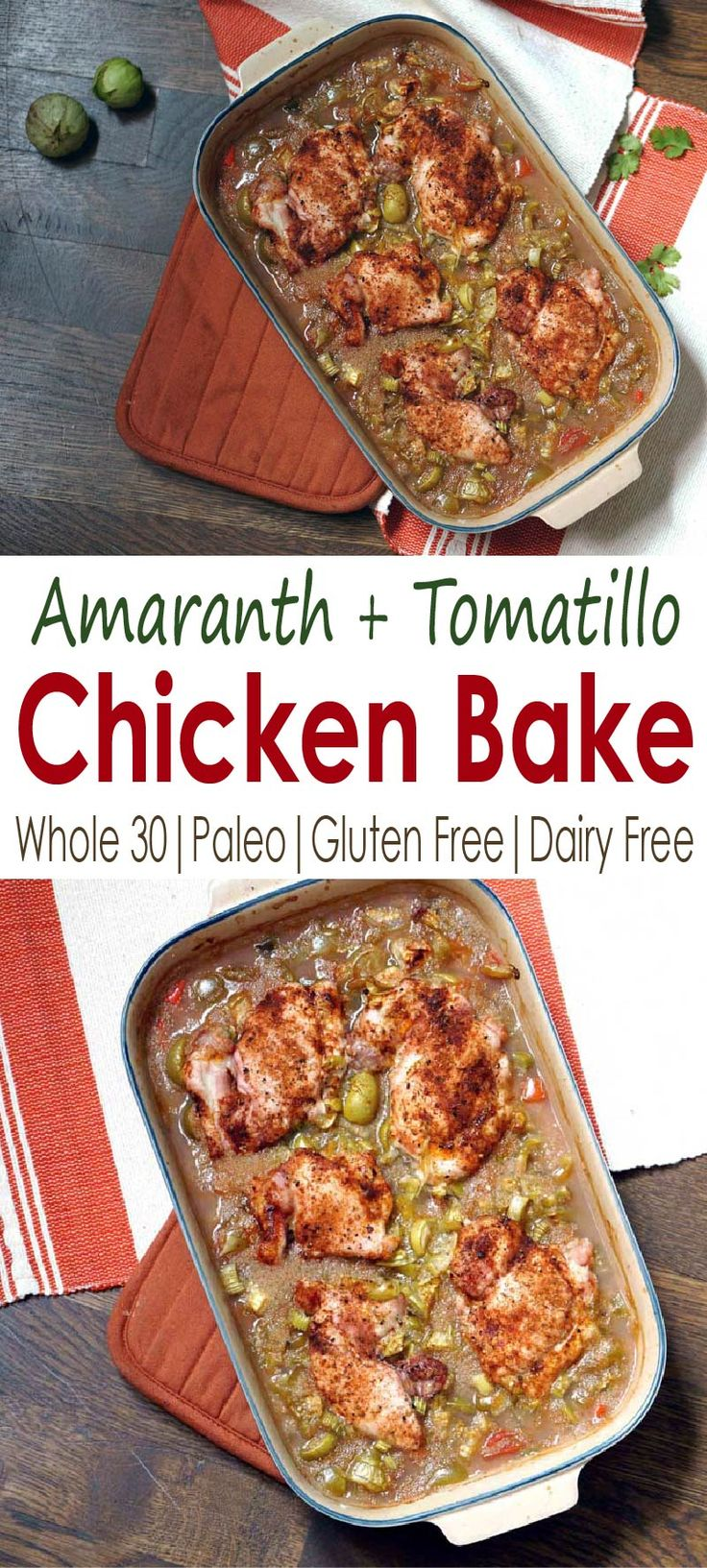 A foolproof recipe for weeknight dinners or to bring for a meal train, this amaranth and tomatillo chicken bake is loaded with protein, vitamins, and flavor.South of the Border Amaranth and Tomatillo Chicken Bake  http://eatyourwayclean.com/amaranth-and-tomatillo-chicken-bake/