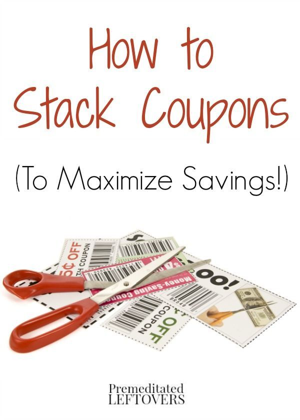 How to Maximize Savings by Stacking Coupons - Tips for saving more money on your purchases by stacking a store coupon with a manufacturer coupon.