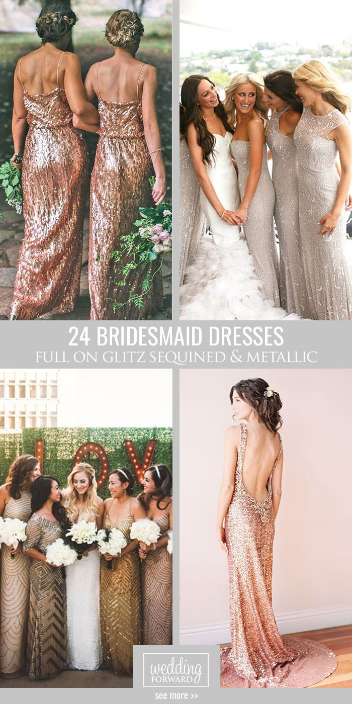 24 Full On Glitz Sequined & Metallic Bridesmaid Dresses ❤ We have totally fallen in love with sequinned & metallic bridesmaid dresses. See more: http://www.weddingforward.com/sequined-metallic-bridesmaid-dresses/ #wedding #dresses #bridesmaid