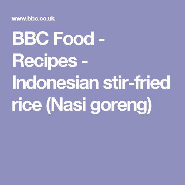 BBC Food - Recipes - Indonesian stir-fried rice (Nasi goreng)