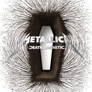 Death Magnetic - http://www.amazon.com/Death-Magnetic-Metallica/dp/B00192KCQ0/jm31-20