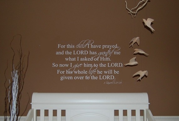 1 Samuel 12728 For this child I have prayed  Vinyl by WallWorthy, $27.00