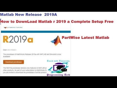 How to Download Matlab r 2019a Complete For Windows/Linux