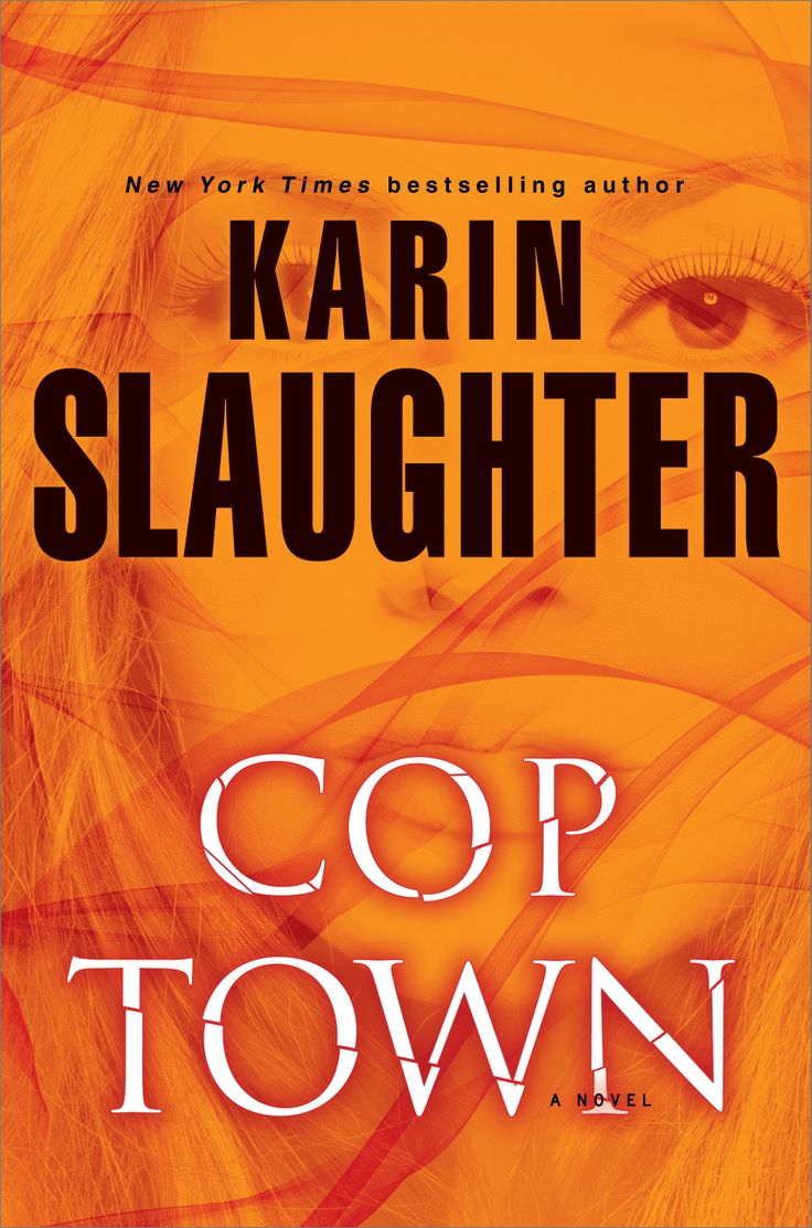 Cop Town - Karin Slaughter June 24, 2014 (stand alone book)