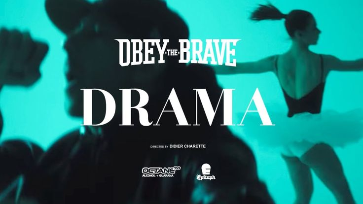 "Obey The Brave - ""Drama"""