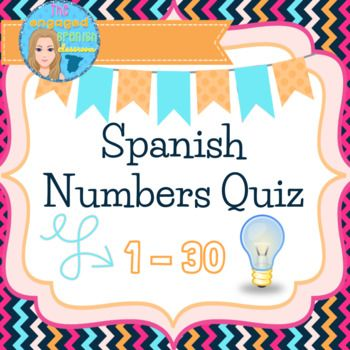 Spanish quiz, Spanish numbers, los números en español, Spanish numbers 1-30, Spanish phone numbers, spanish quiz with answer key Spanish Quiz on Numbers 1-30 Prueba de Los Números Answer key included! This is a ready-to-print quiz that is scored out of 40 points.