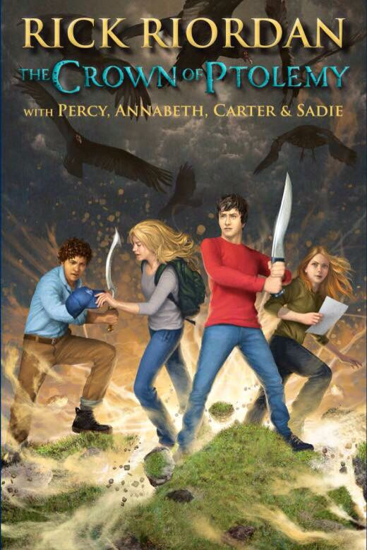 The Crown of Ptolemy, the next Kane Chronicles/Percy Jackson crossover featuring Carter, Sadie, Percy, and Annabeth by Rick Riordan