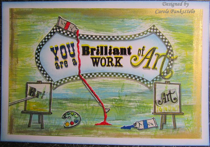 """Another corker stamp set from Claritystamp - """"You are a brilliant work of art"""".  This was my Design Team piece for Barbara Gray's slot on HOCHANDA on 25th Feb 2016"""