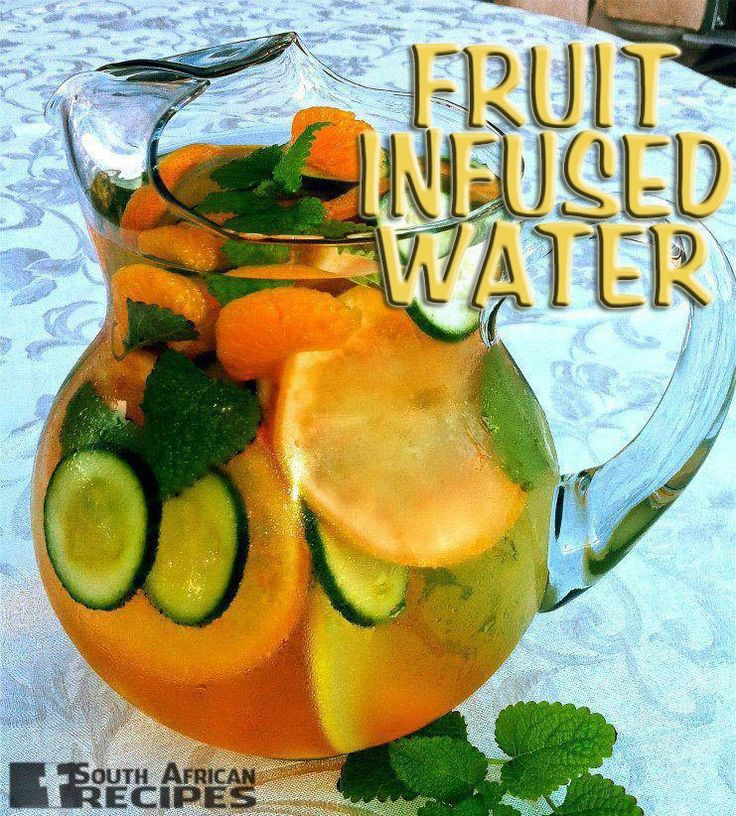 South African Recipes | FRUIT INFUSED WATER