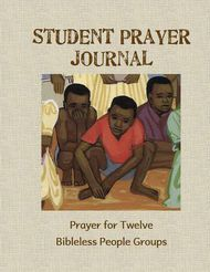 Student Prayer Journal - Twelve month prayer journal for Bibleless People Groups. - See more at: http://www.wycliffe.ca/wycliffe/resources/educational_resource.jsp?rid=20#sthash.AIQ9CZly.dpuf