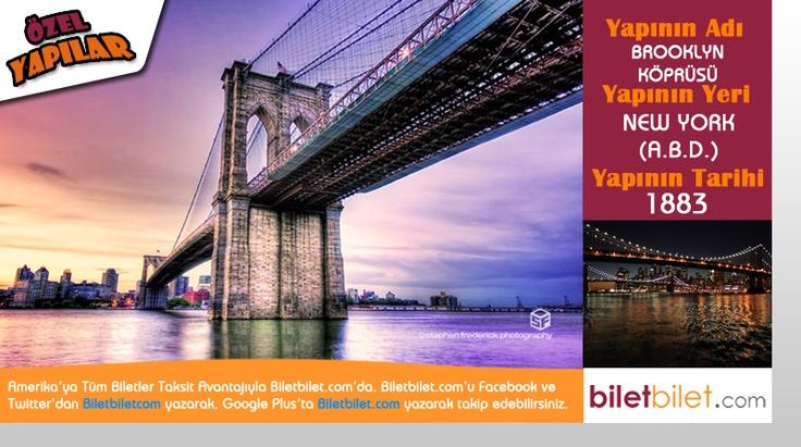 Özel Yapılar   Brooklyn Köprüsü   Amerika Biletleri taksit imkanıyla Biletbilet.com'da!
