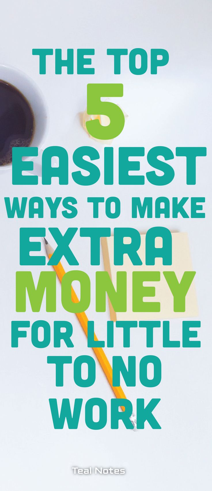 Learn how you can make LEGIT side income and work form home. Here are five ways to make money online fast to pay debt, pay a bill, or make some extra play money. Teal Notes | Tips and Tricks To Make Money On The Side | DIY | Make Money From Home | Make Money Online |