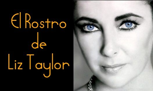 Documental de la 2 TVE El rostro de Liz Taylor