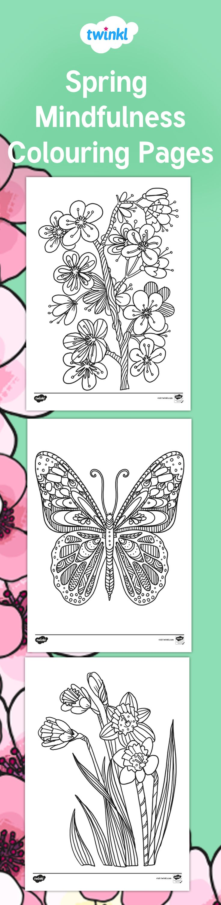 Spring Mindfulness Colouring Pages Mindfulness Colouring Colouring Pages Spring Resources