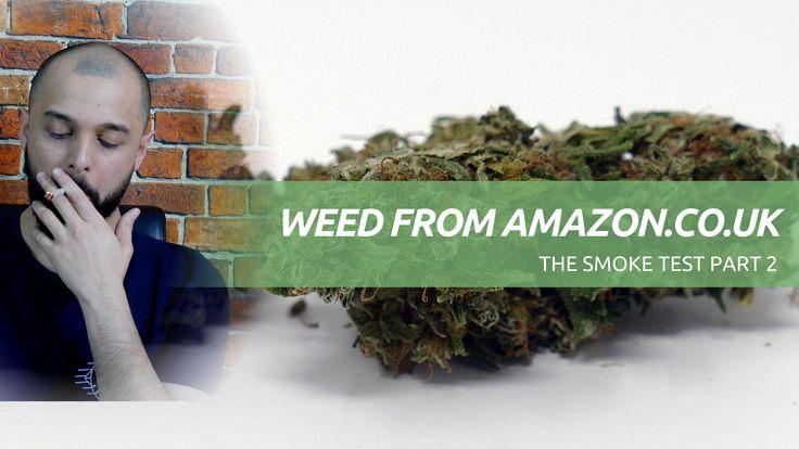 Buying Weed from Amazon – The Smoke Test Part 2 https://www.ismokemag.co.uk/smoke-test-2/