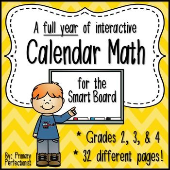 Interactive Calendar Math for the Smart Board - FULL YEAR of Common Core skills that you can use to pre-teach, practice, and review math concepts. All on the SmartBoard so you will not waste any of your precious bulletin board space!