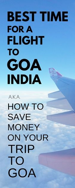 Cheapest time to fly to Goa, India: When is the best time to go to Goa