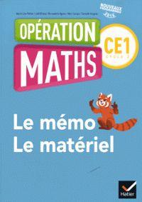 Mathématiques CE1 Cycle 2 Opération Maths - Le mémo/Le matériel / Marie-Lise Peltier et Joël Briand. https://hip.univ-orleans.fr/ipac20/ipac.jsp?session=E4S38J7388743.2798&menu=search&aspect=subtab66&npp=10&ipp=25&spp=20&profile=scd&ri=&index=.IN&term=978-2-401-00025-4+&oper=AND&x=19&y=23&aspect=subtab66&index=.TI&term=&oper=AND&index=.AU&term=&oper=AND&index=.TP&term=&ultype=&uloper=%3D&ullimit=&ultype=&uloper=%3D&ullimit=&sort=