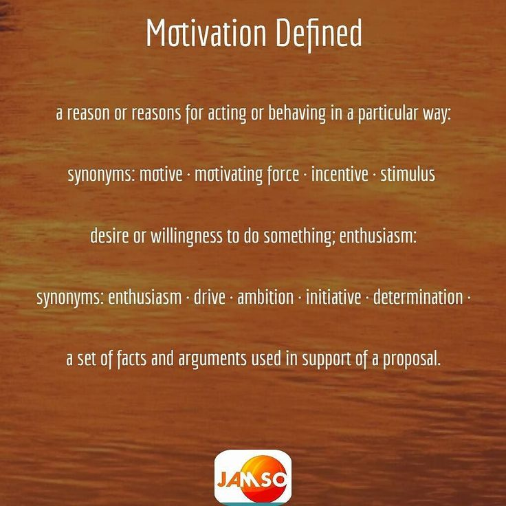 This is what #motivationmonday is all about.  Motivation Defined:  a reason or reasons for acting or behaving in a particular way:  synonyms: motive  motivating force  incentive  stimulus   desire or willingness to do something; enthusiasm:  synonyms: enthusiasm  drive  ambition  initiative  determination   a set of facts and arguments used in support of a proposal.