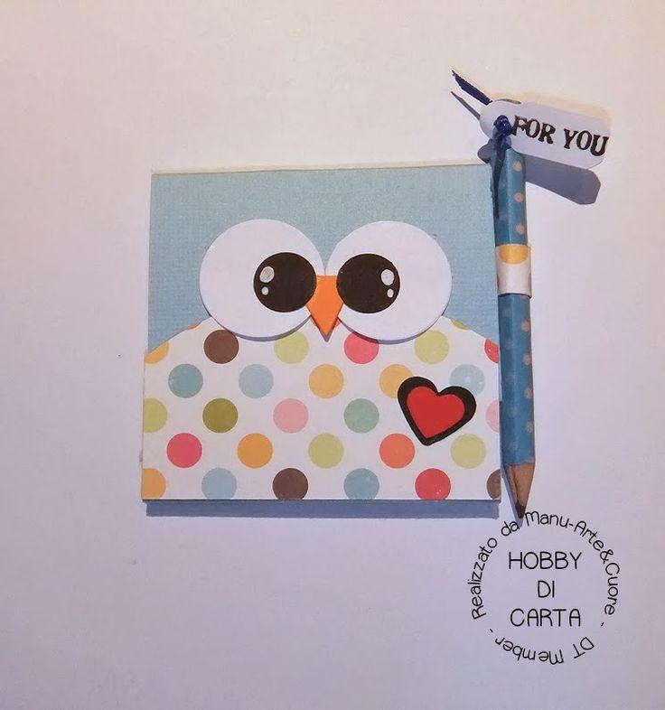 Hobby di Carta - Il blog: MINI PORTA NOTES GUFETTO