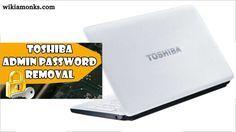 How to Reset Or Unlock Toshiba Laptop Admin Password