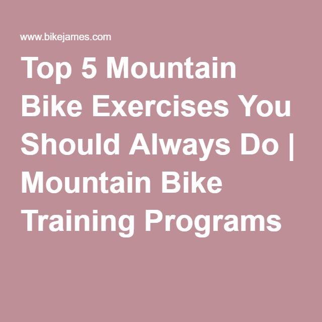 Top 5 Mountain Bike Exercises You Should Always Do | Mountain Bike Training Programs